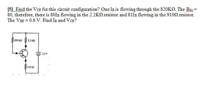 Find the VCE for this circuit configuration? One I
