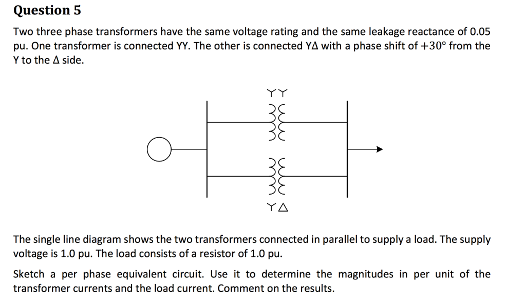 Solved Two Three Phase Transformers Have The Same Voltage