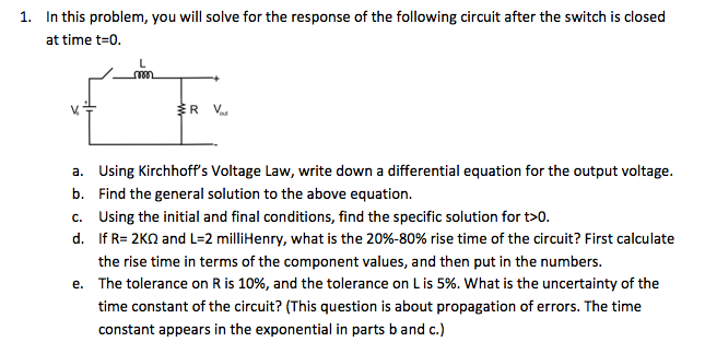 In this problem, you will solve for the response o