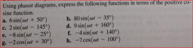 Using phasor diagram, express the following functi