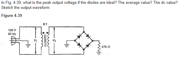 In Fig, 4-39, what is the peak output voltage if t