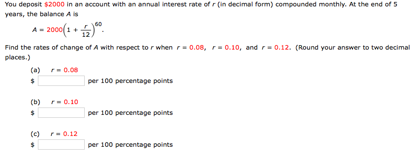 You deposit 2000 in an account with an annual int chegg question you deposit 2000 in an account with an annual interest rate of r in decimal form compounded mo ccuart Images