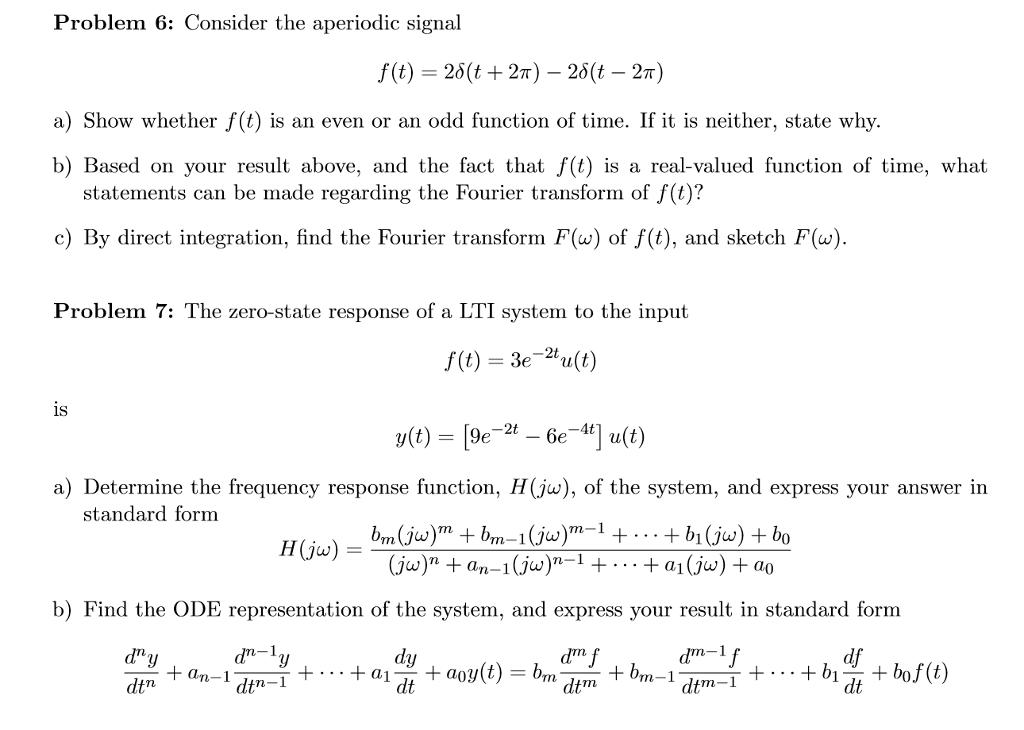 Consider The Aperiodic Signal F(t) = 2 Delta (t + ...   Chegg.com