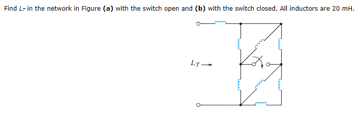 Find Lr in the network in Figure (a) with the swit