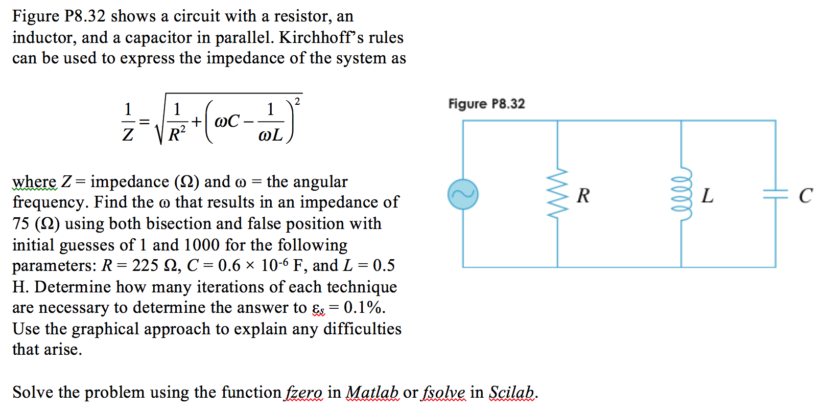 Figure P8.32 shows a circuit with a resistor, an i