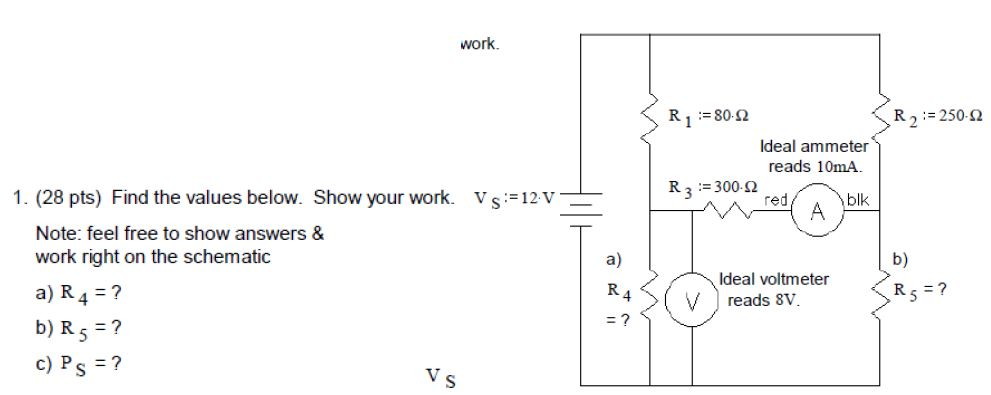 Find the values below. Show your work. vs:=12V No