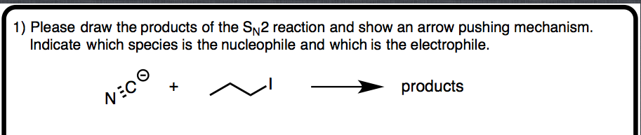 Please draw the products of the SN2 reaction and s