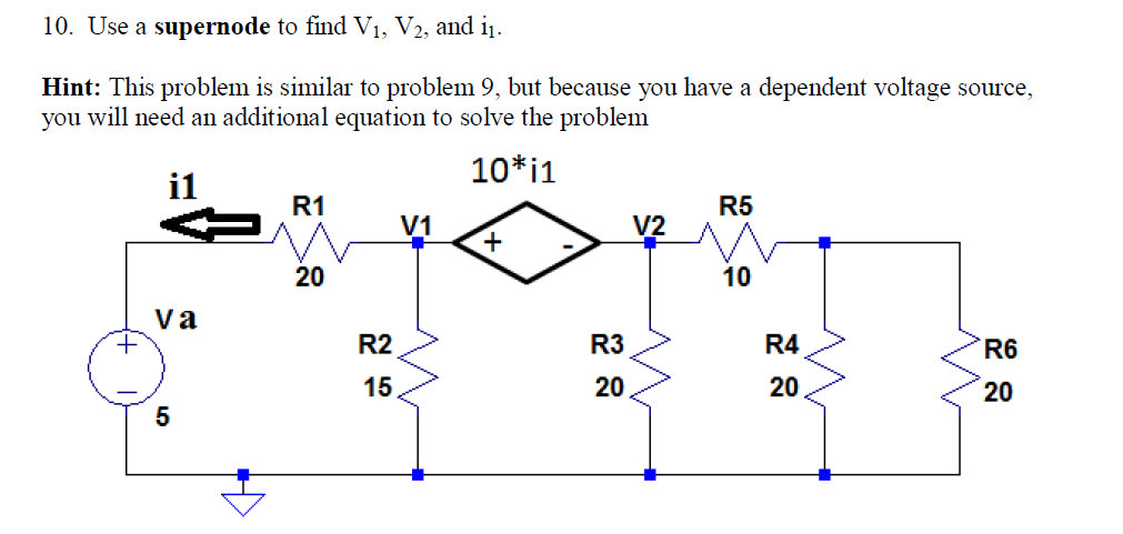 Use a supernode to find V1, V2, and i1. This prob