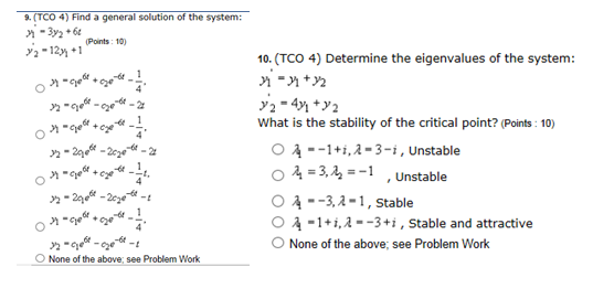 Find a general solution of the system: Determine t
