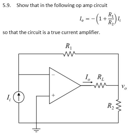 Show that in the following op amp circuit I0 = -(1