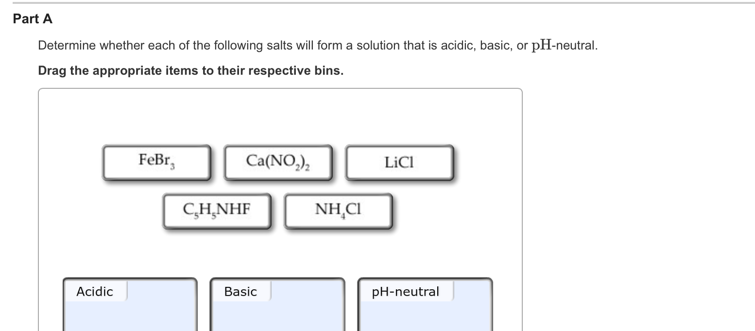 Determine Whether Each Of The Following Salts Will... | Chegg.com
