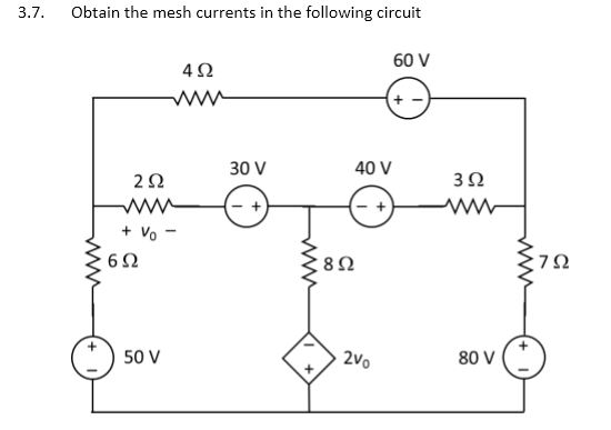 Obtain the mesh currents in the following circuit