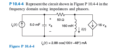 Represent the circuit shown in figure p 10.4-4 in