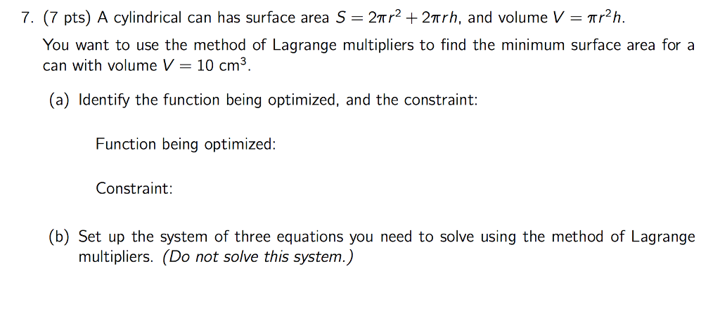 7 7 pts a cylindrical can has surface area s chegg 7 pts a cylindrical can has surface area s 2r2 ccuart Choice Image