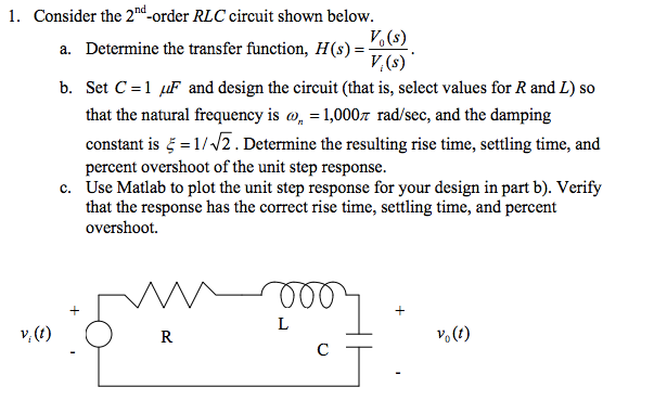 Consider the 2nd -order RLC circuit shown below.