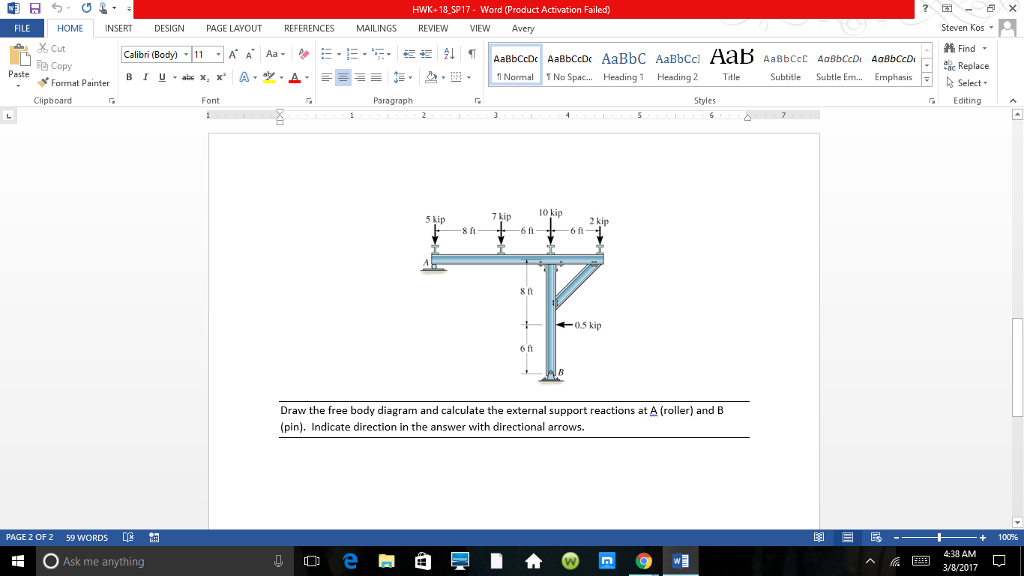Solved draw the free body diagram and calculate the exter k 18 sp17 word product activation failed fie steven kos a home show transcribed image text draw the free body diagram ccuart Images
