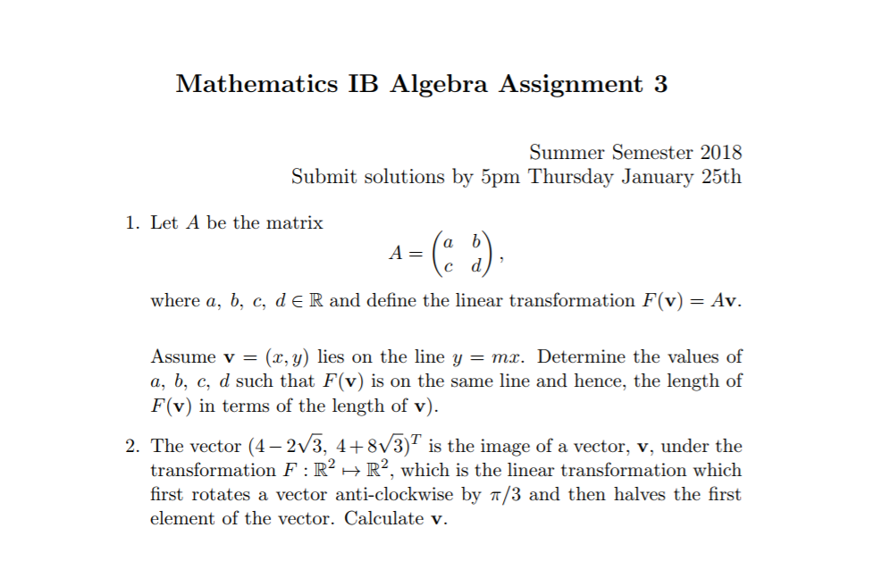 mathematics ib algebra assignment summer semeste com please answer both questions mathematics ib algebra assignment 3 summer semester 2018 submit solutions by 5pm thursday 25tlh 1