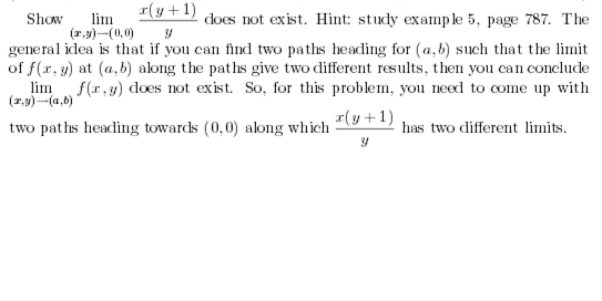 Show x(y+1)/y does not exist. Hint: study example