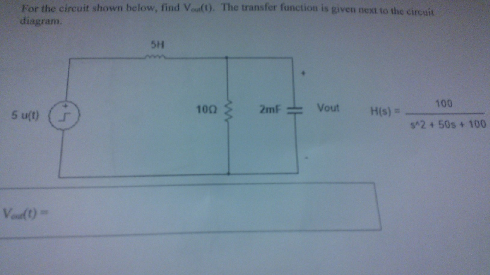 For the circuit shown below, find out(t). The tran