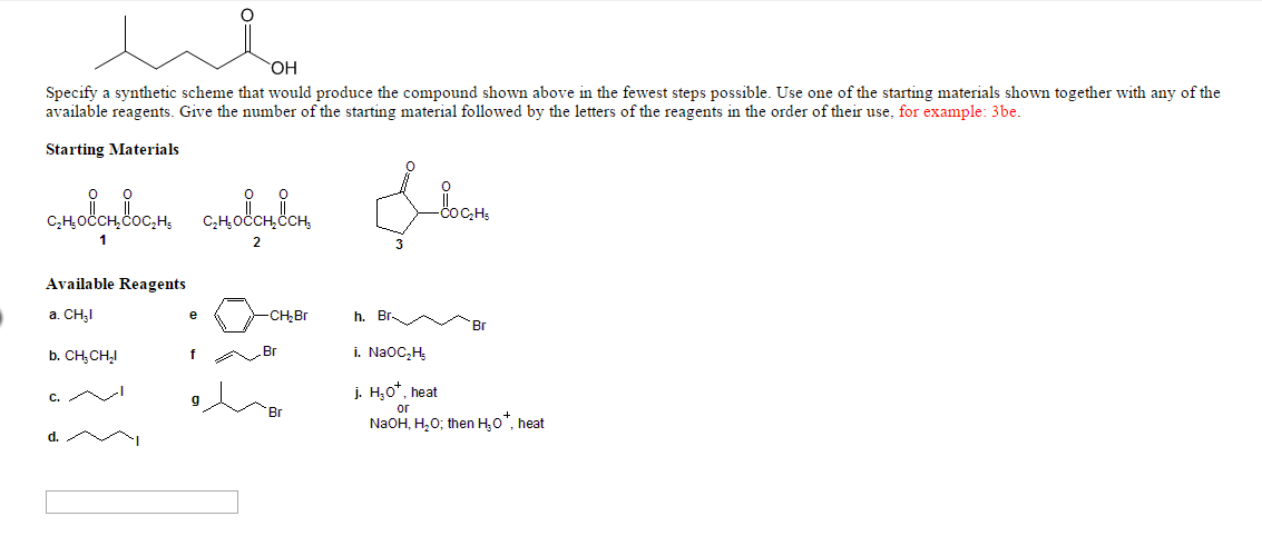 OH Specify A Synthetic Scheme That Would Produce The Compound Shown Above In Fewest Steps