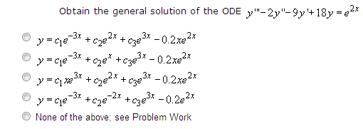 Obtain the general solution of the ODE y