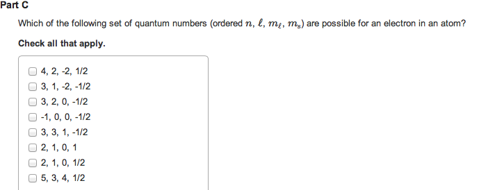 Which of the following set of quantum numbers (ord