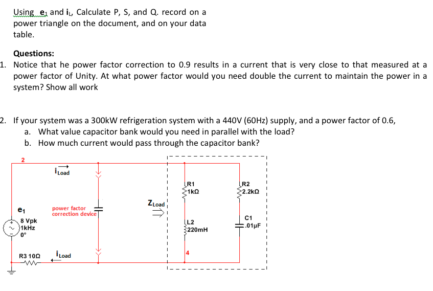 Using e1.and iL, Calculate P, S, and Q. record on