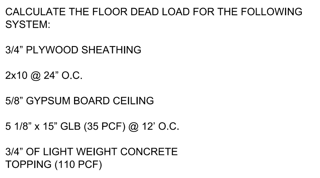 CALCULATE THE FLOOR DEAD LOAD FOR THE FOLLOWING SY