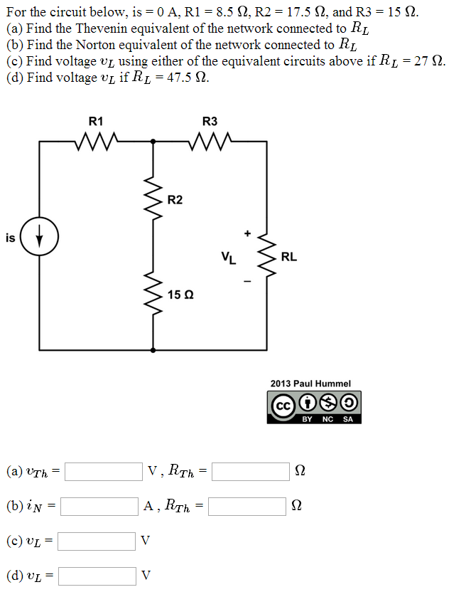 For the circuit below, Is = 0 A, R1 = 8.5 ohm, R2