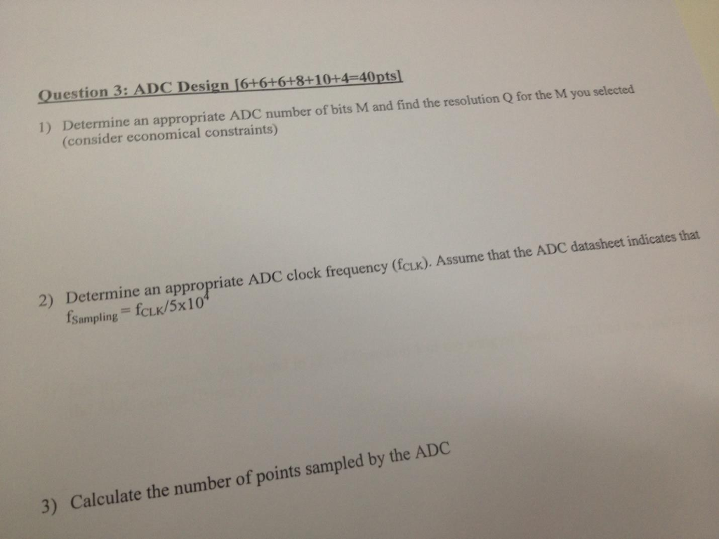 Determine an appropriate ADC number of bits M and