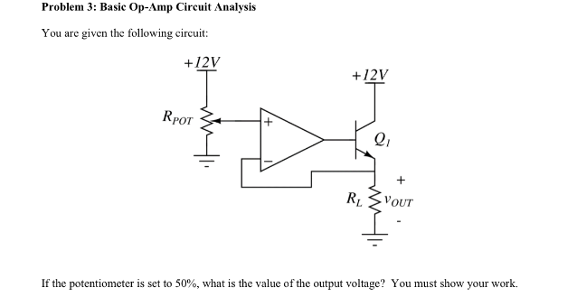 You are given the following circuit: If the poten