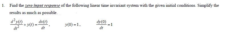 Find the zero input response of the following line