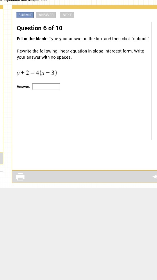 Solved Rewrite The Following Linear Equation In Slope Int