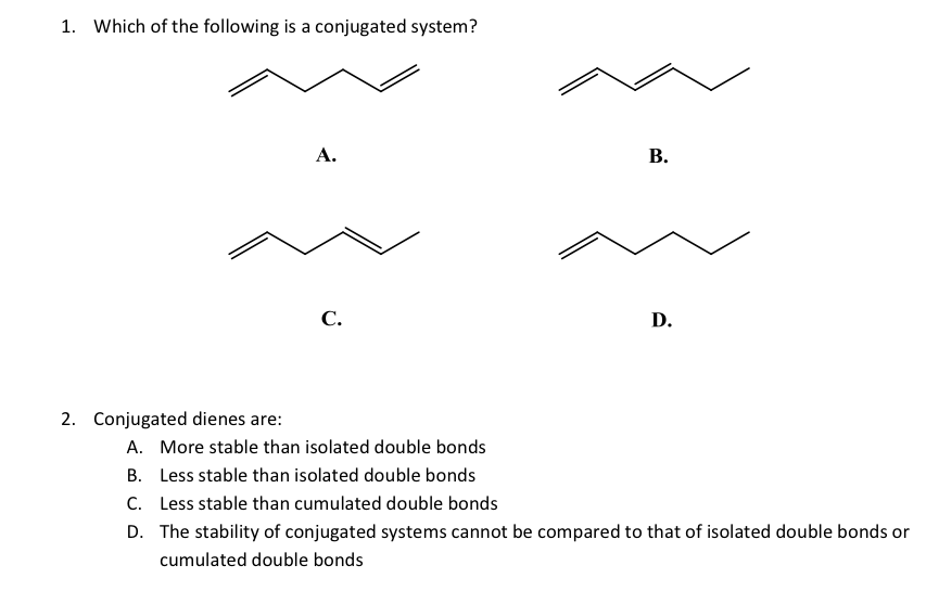identification of conjugated diene essay example Experiment 2 (organic chemistry ii) conjugated diene is a molecule that has two olefins which are not next to this example illustrates what is known as the.