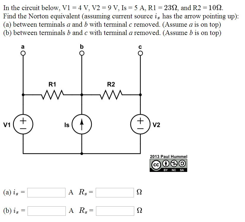 In the circuit below, V1 = 4 V, V2 = 9 V, Is = 5 A