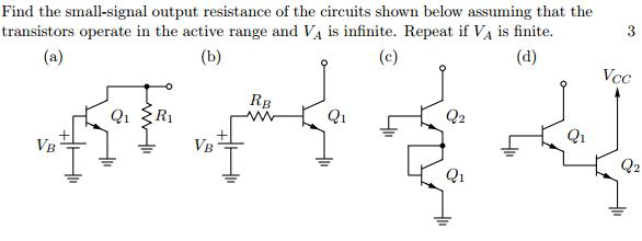 Find the small-signal output resistance of the cir