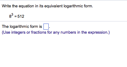 Write The Equation In Its Equivalent Logarithmic F... | Chegg.com