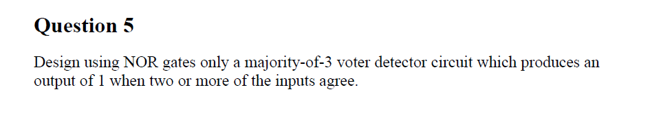 Design using NOR gates only a majority-of-3 voter