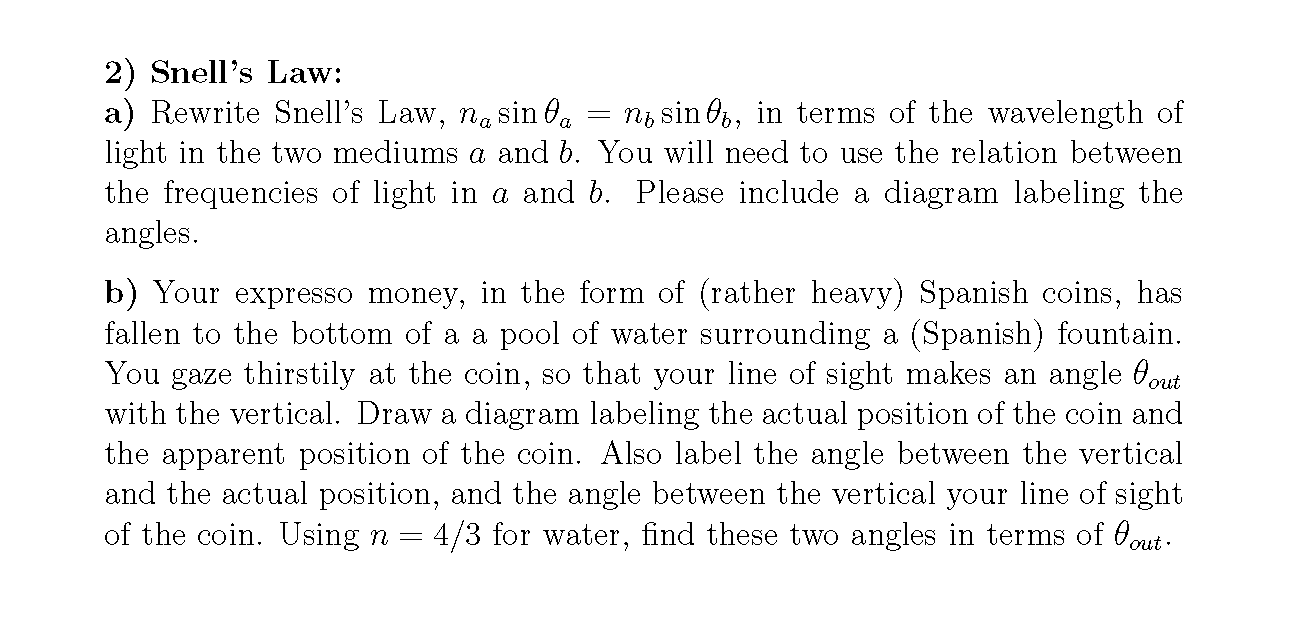 Snell's Law: Rewrite Snell's Law, na sin theta a