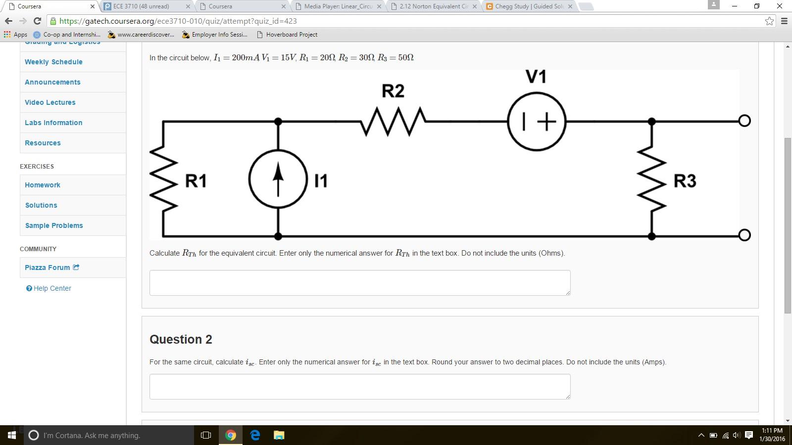 Question: D Courser a X p ECE 3710 (48 unread x D Coursera x D Media Player: Linear Circu x D 2.12 Norton E...