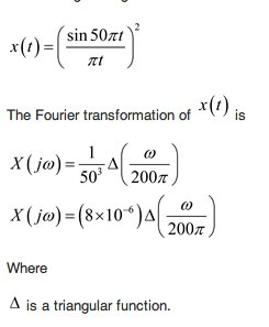 x(t) = [sin50 pi t/pi t)2 The Fourier transformat