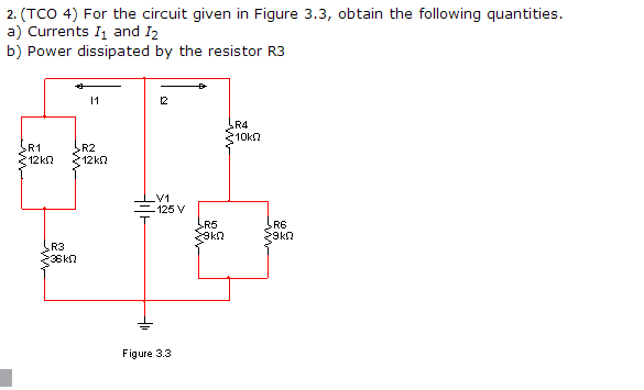 For the circuit given in Figure 3.3, obtain the fo