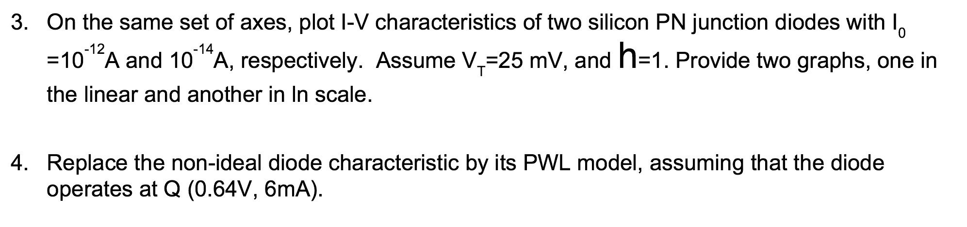 On the same set of axes, plot I-V characteristics