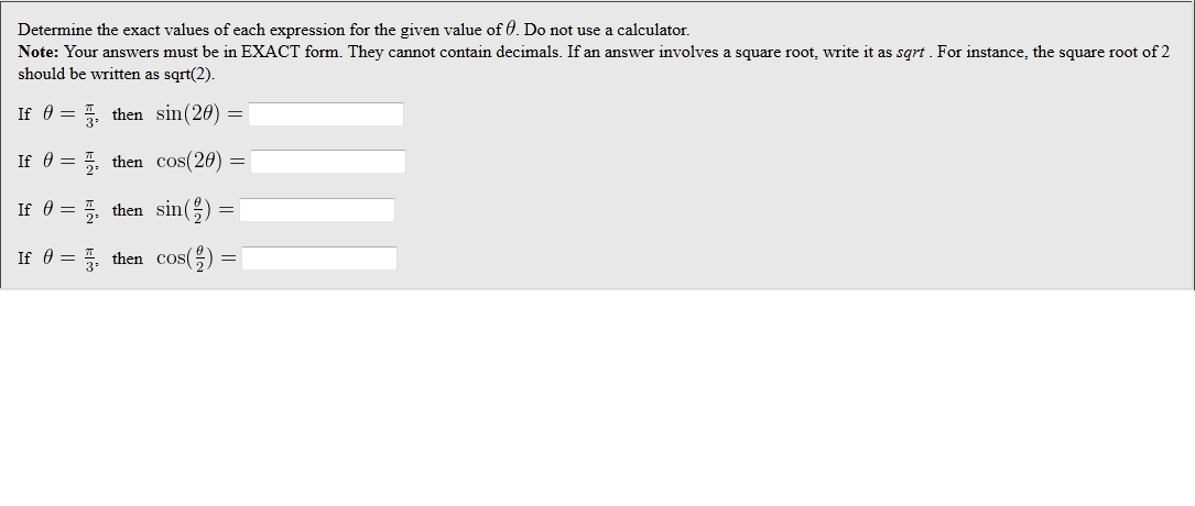 Determine The Exact Values Of Each Expression For ... | Chegg.com