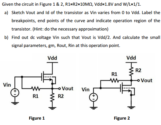 Given the circuit in Figure 1 & 2, R1=R2=10MOhm, V