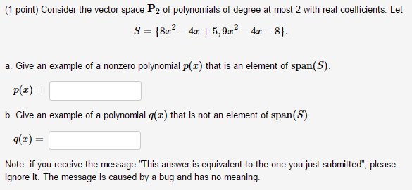 Solved 1 Point Consider The Vector Space P2 Of Polynomi