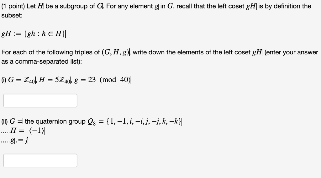 (1 Point) Let HIbe A Subgroup Of G. For Any Element G In
