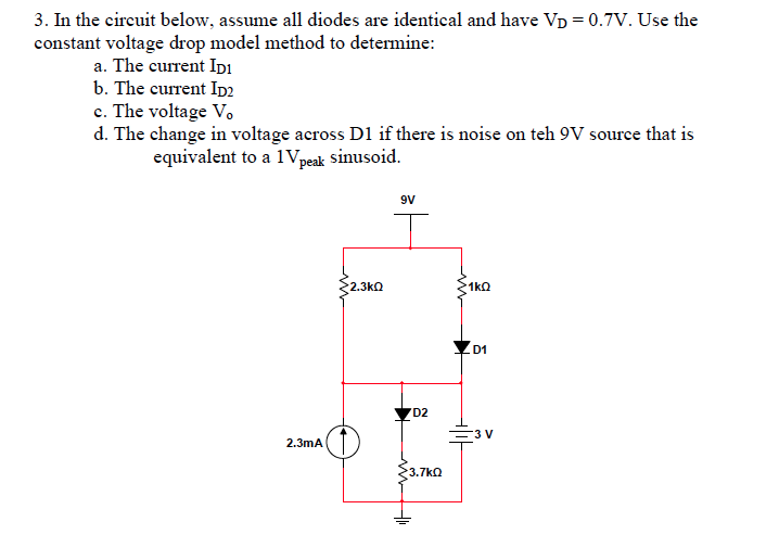 In the circuit below, assume all diodes are identi