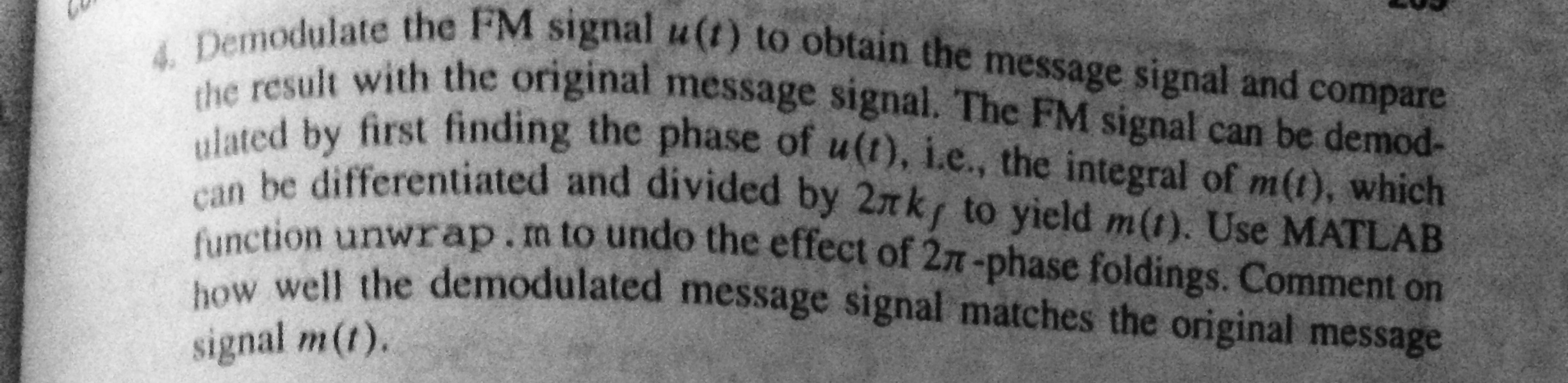 Demodulate the FM signal u (t) to obtain the messa