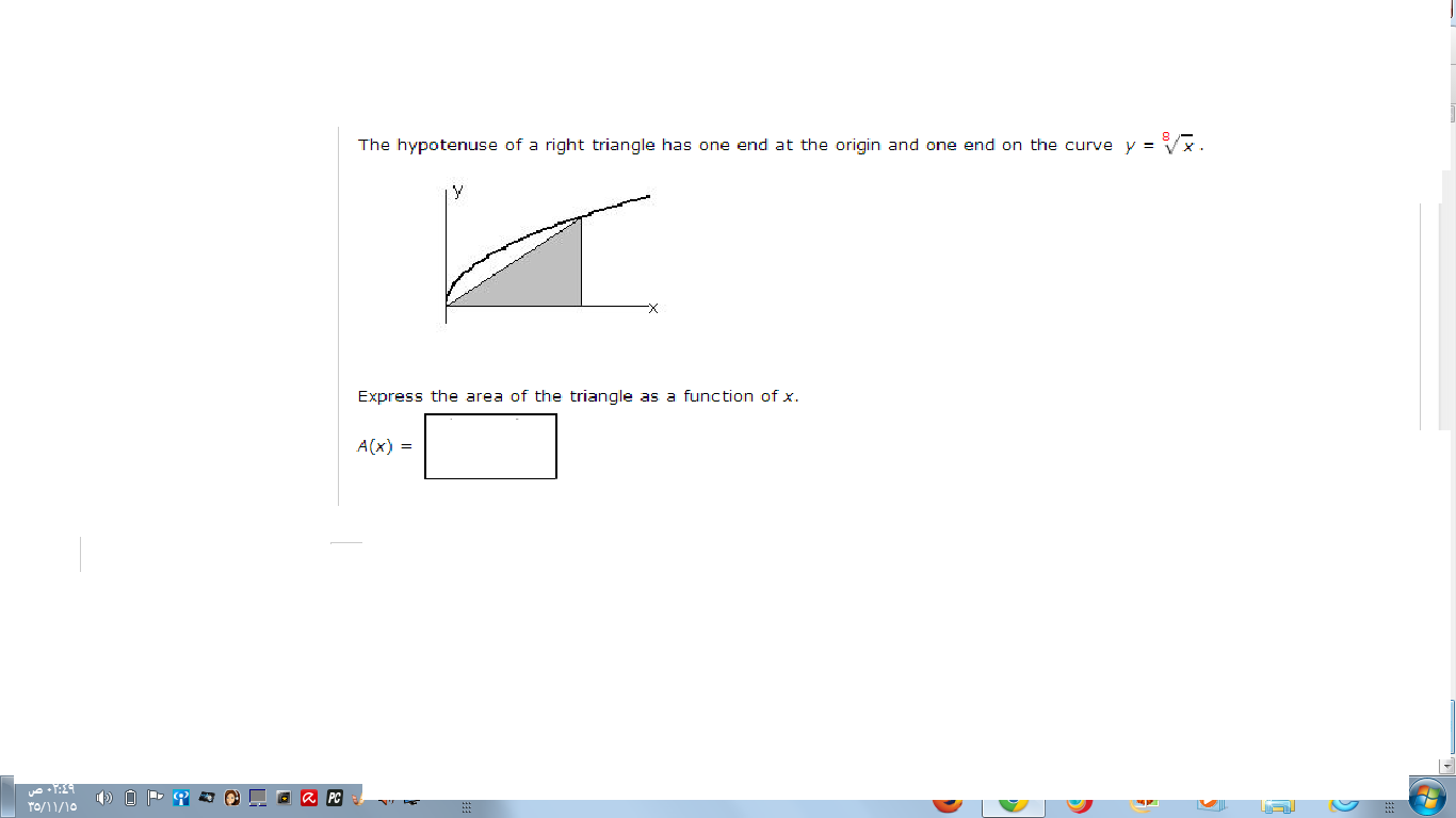 Show Transcribed Image Text The Hypotenuse Of A Right Triangle Has One End  At The Origin